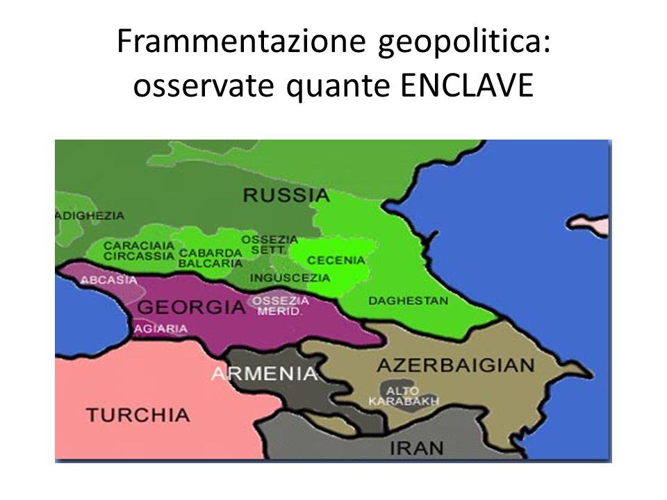 Frammentazione geopolitica: osservate quante ENCLAVE