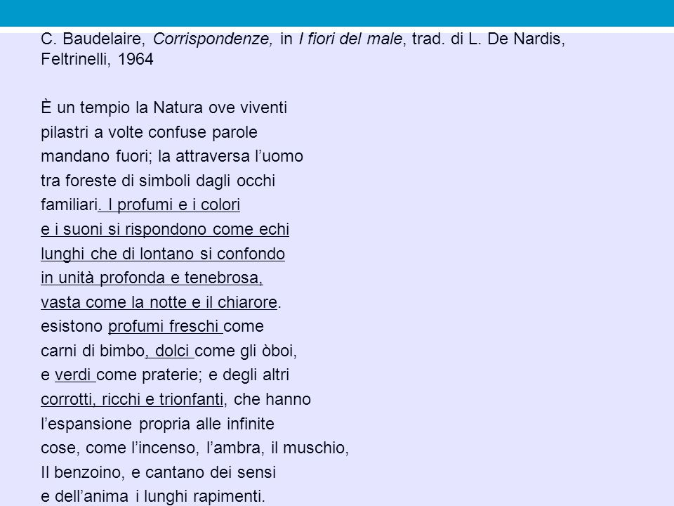 C. Baudelaire, Corrispondenze, in I fiori del male, trad. di L