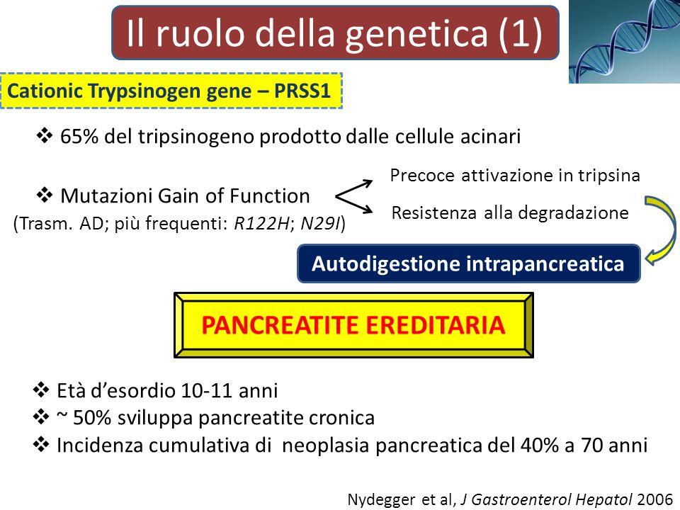 Autodigestione intrapancreatica PANCREATITE EREDITARIA