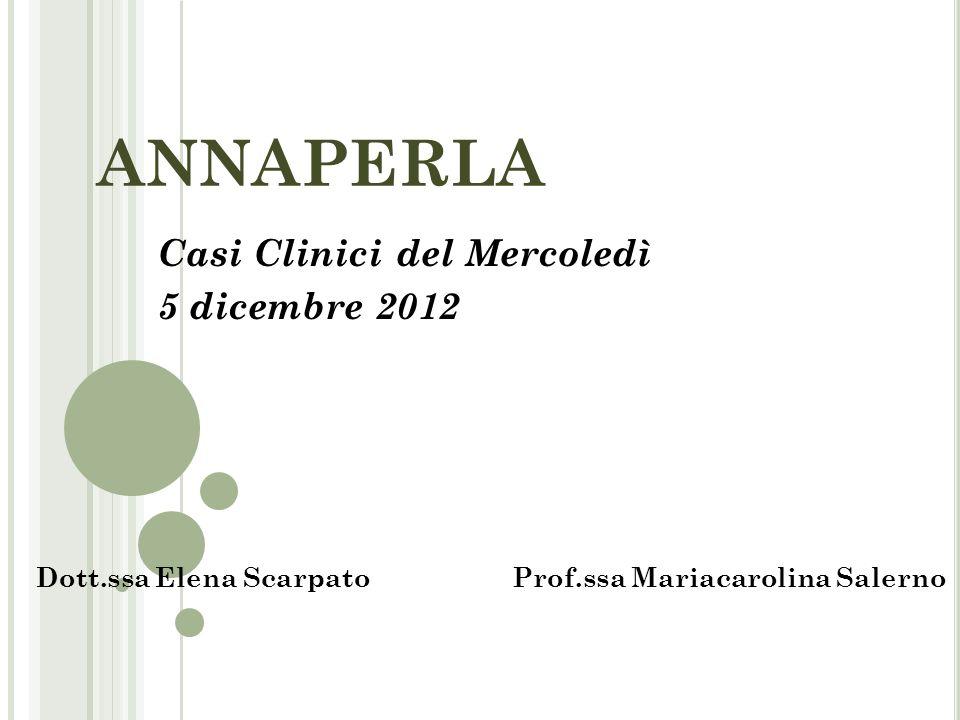 Casi Clinici del Mercoledì 5 dicembre 2012