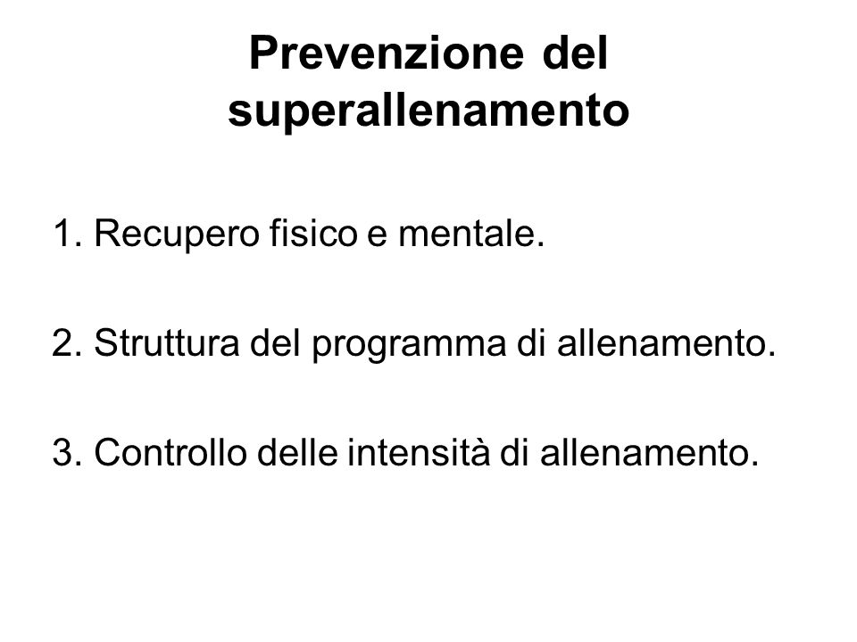 Prevenzione del superallenamento