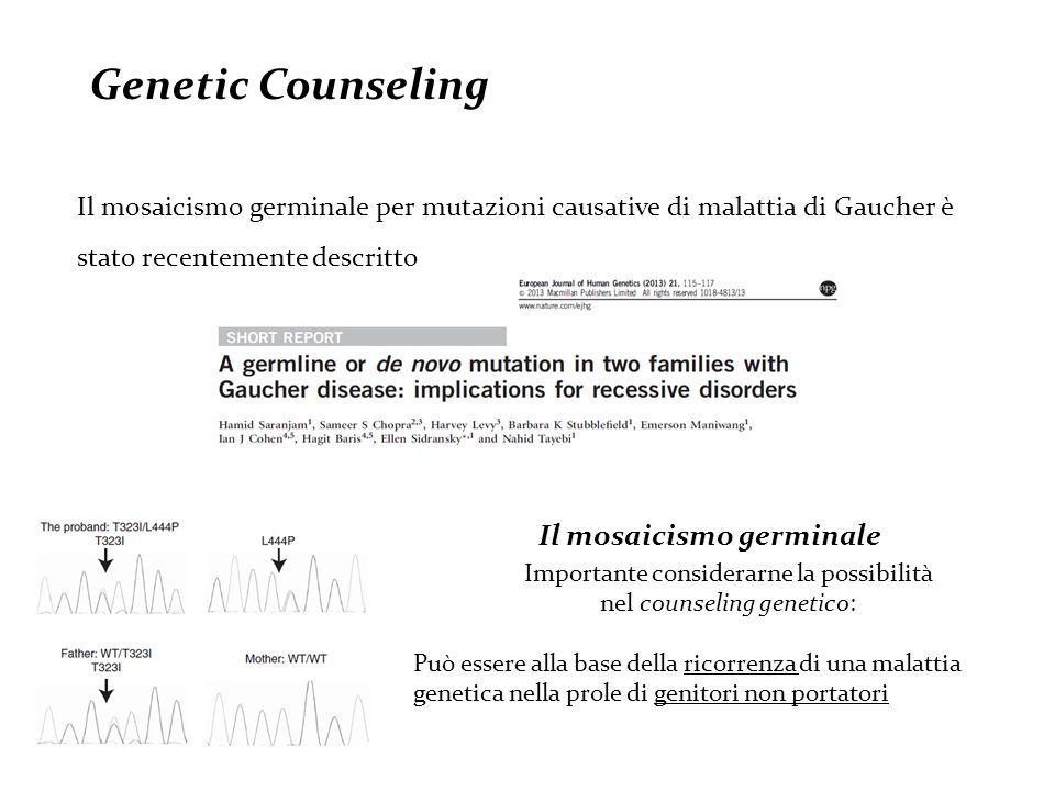 Genetic Counseling Il mosaicismo germinale