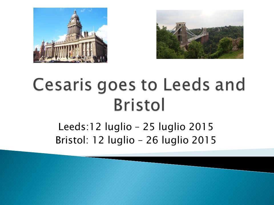 Cesaris goes to Leeds and Bristol
