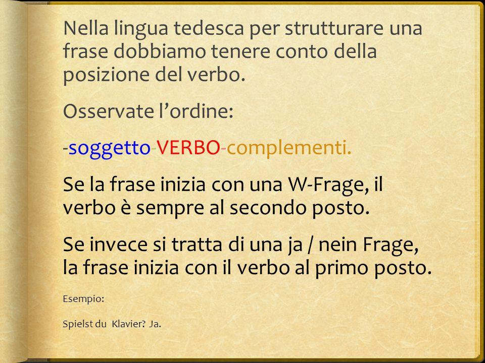 -soggetto-VERBO-complementi.