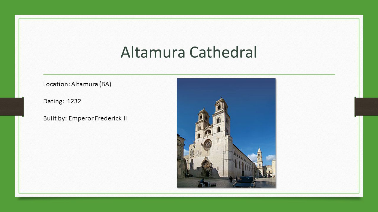 Altamura Cathedral Location: Altamura (BA) Dating: 1232