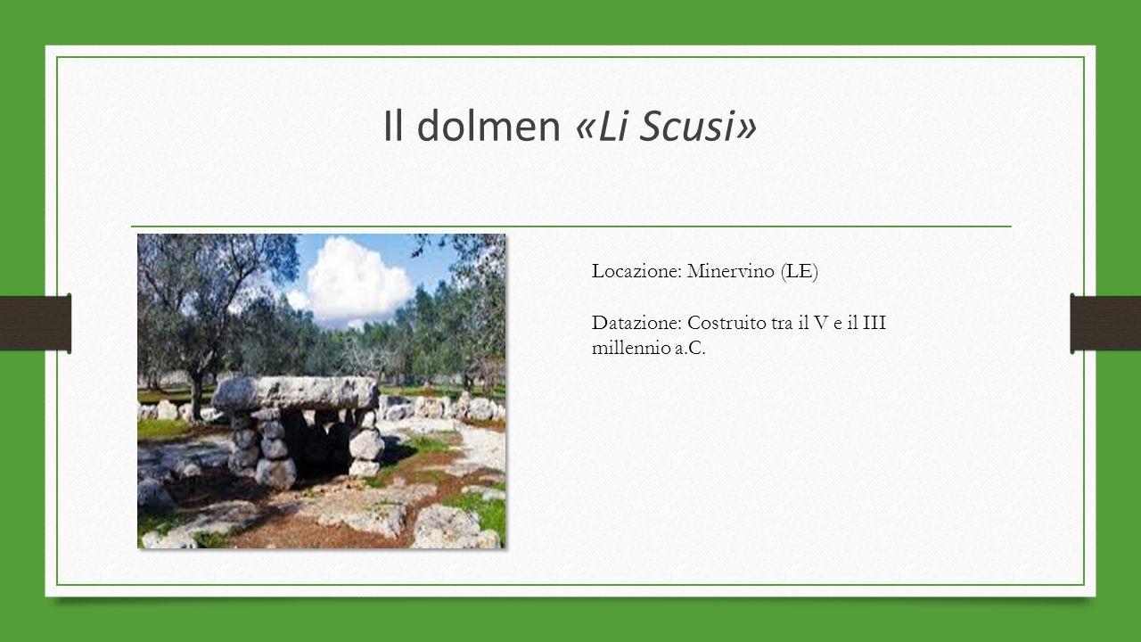 Il dolmen «Li Scusi» Locazione: Minervino (LE)
