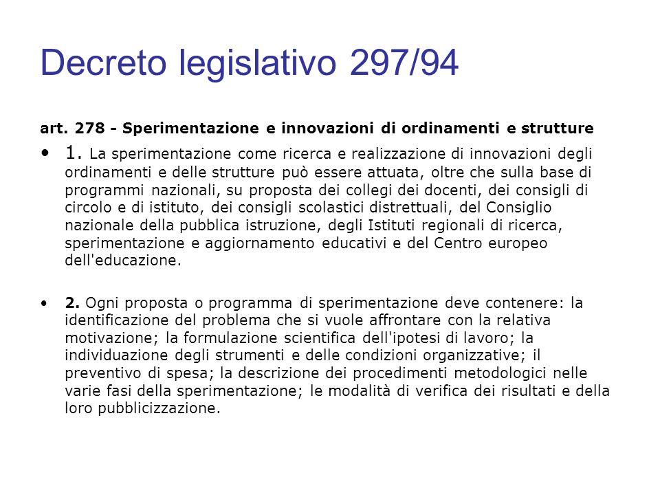 Decreto legislativo 297/94 art. 278 - Sperimentazione e innovazioni di ordinamenti e strutture.