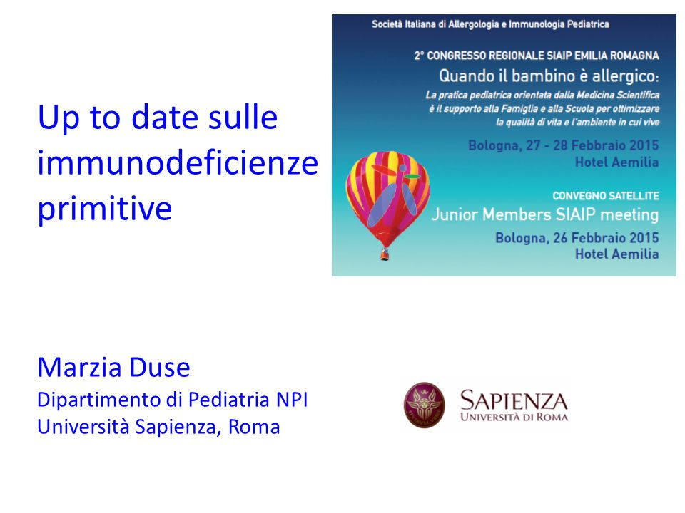 Up to date sulle immunodeficienze primitive Marzia Duse