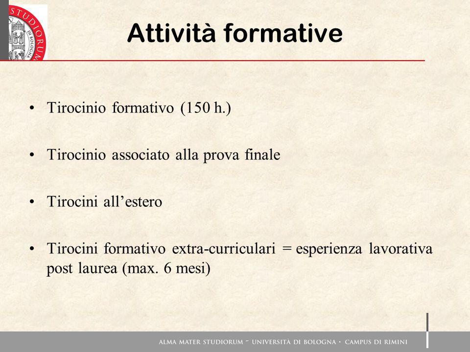 Attività formative Tirocinio formativo (150 h.)