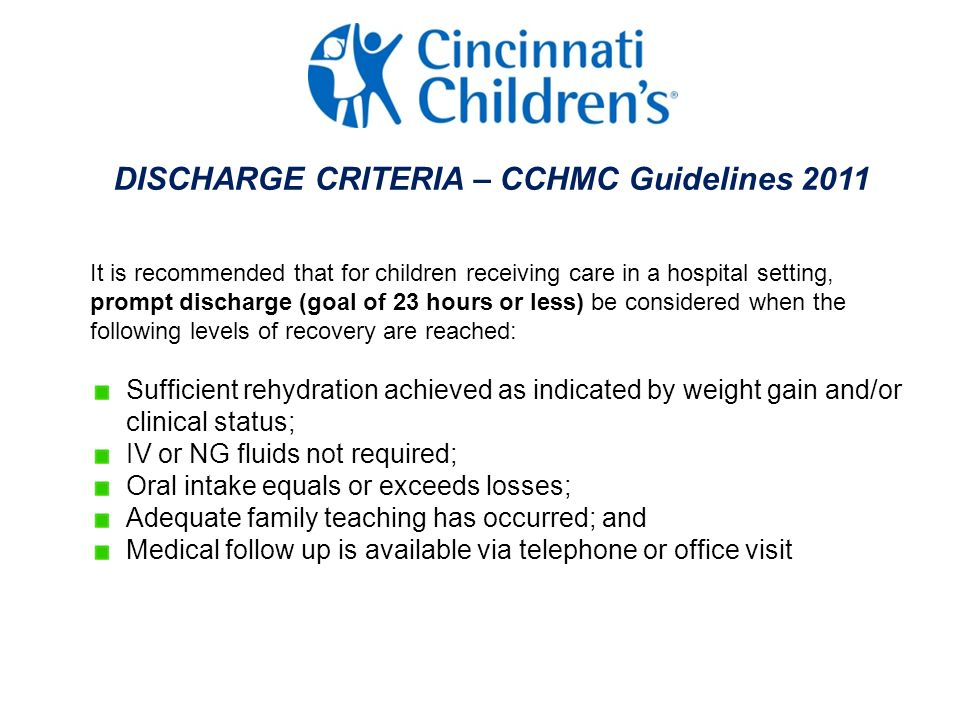 DISCHARGE CRITERIA – CCHMC Guidelines 2011