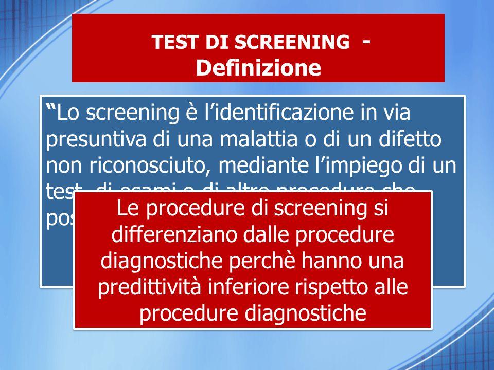 TEST DI SCREENING - Definizione