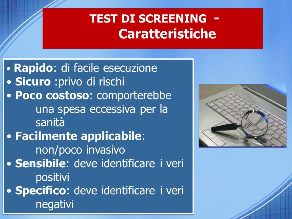 TEST DI SCREENING - Caratteristiche