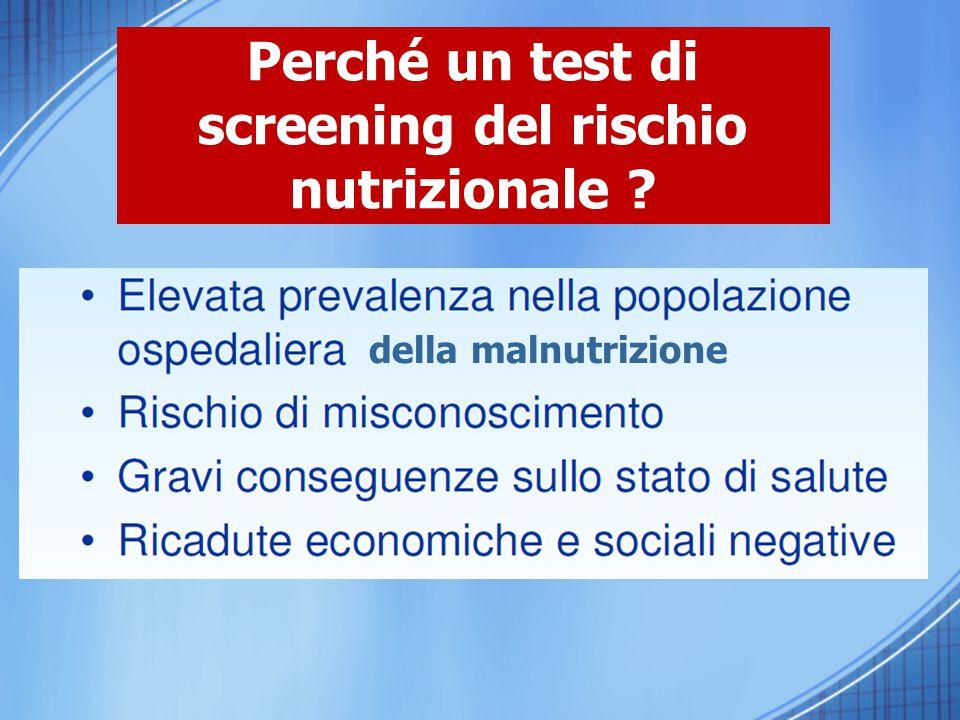 Perché un test di screening del rischio nutrizionale