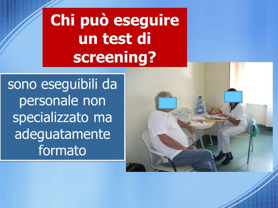 Chi può eseguire un test di screening