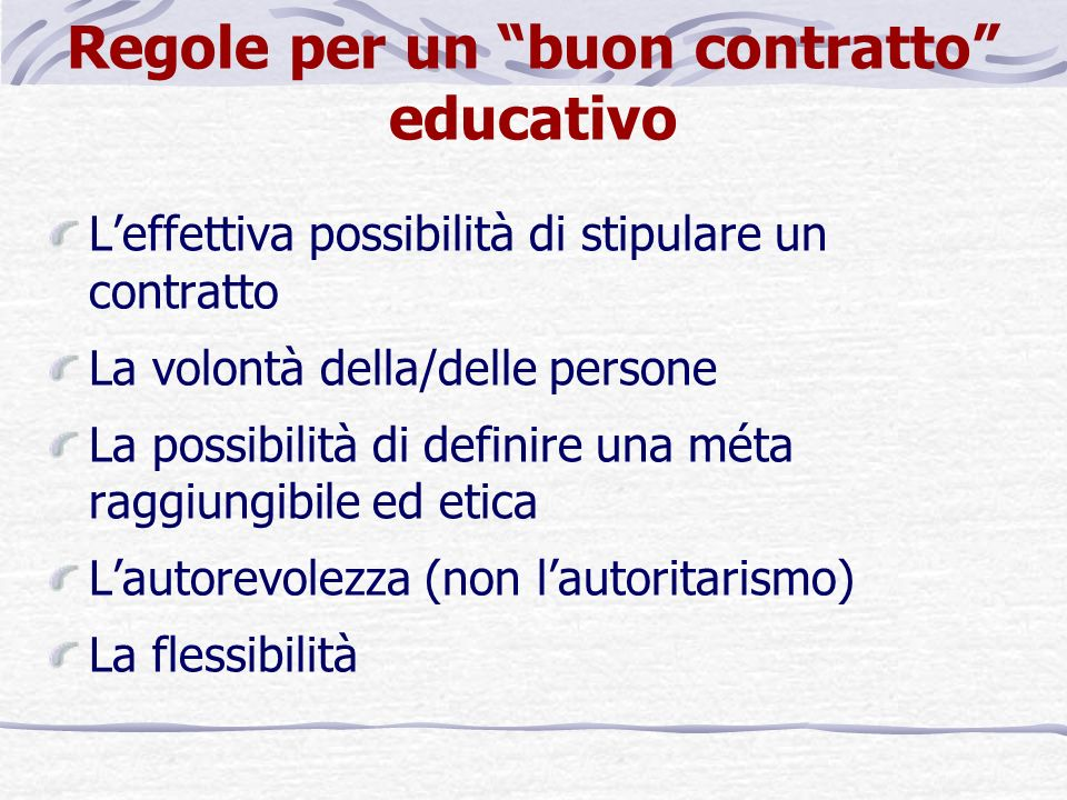 Regole per un buon contratto educativo