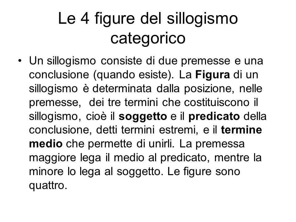 Le 4 figure del sillogismo categorico