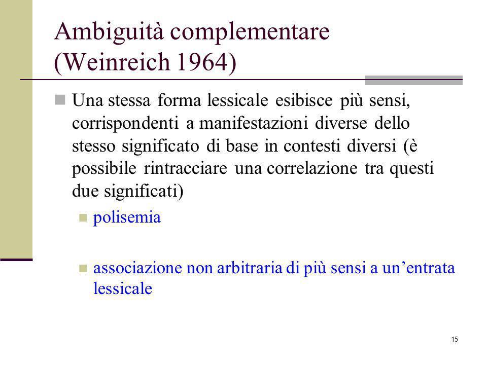 Ambiguità complementare (Weinreich 1964)