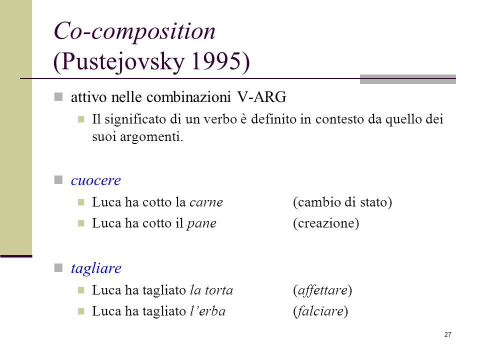 Co-composition (Pustejovsky 1995)