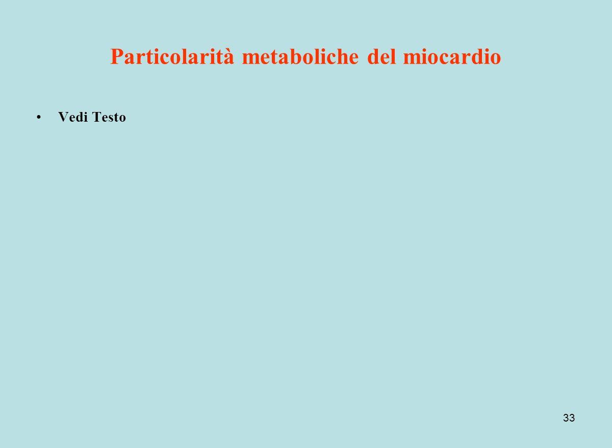 Particolarità metaboliche del miocardio