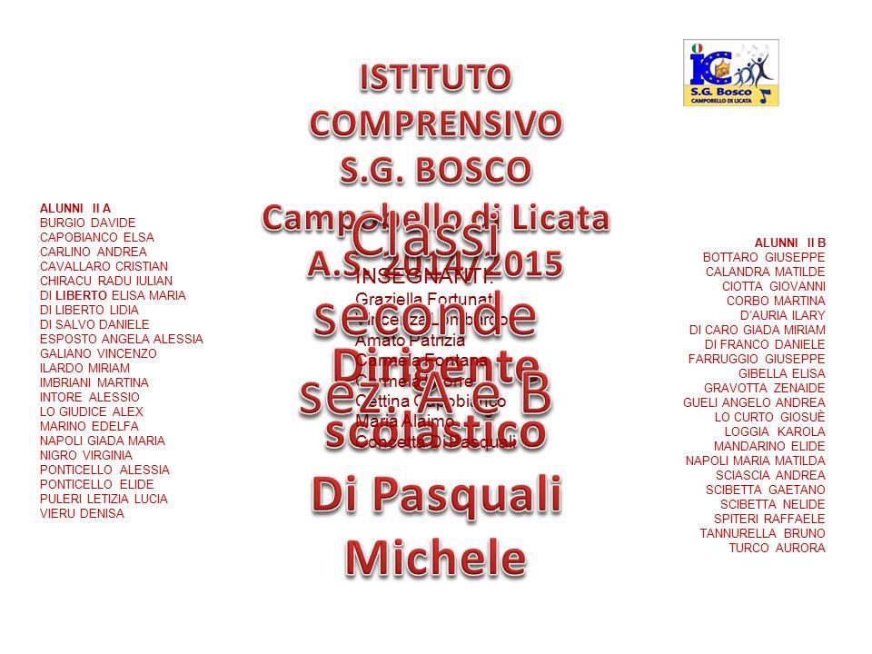 Classi seconde sez. A e B Dirigente scolastico Di Pasquali Michele