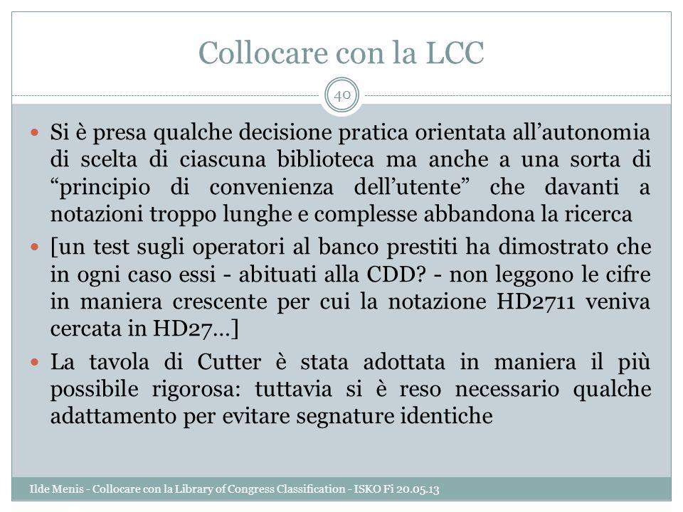 Collocare con la LCC