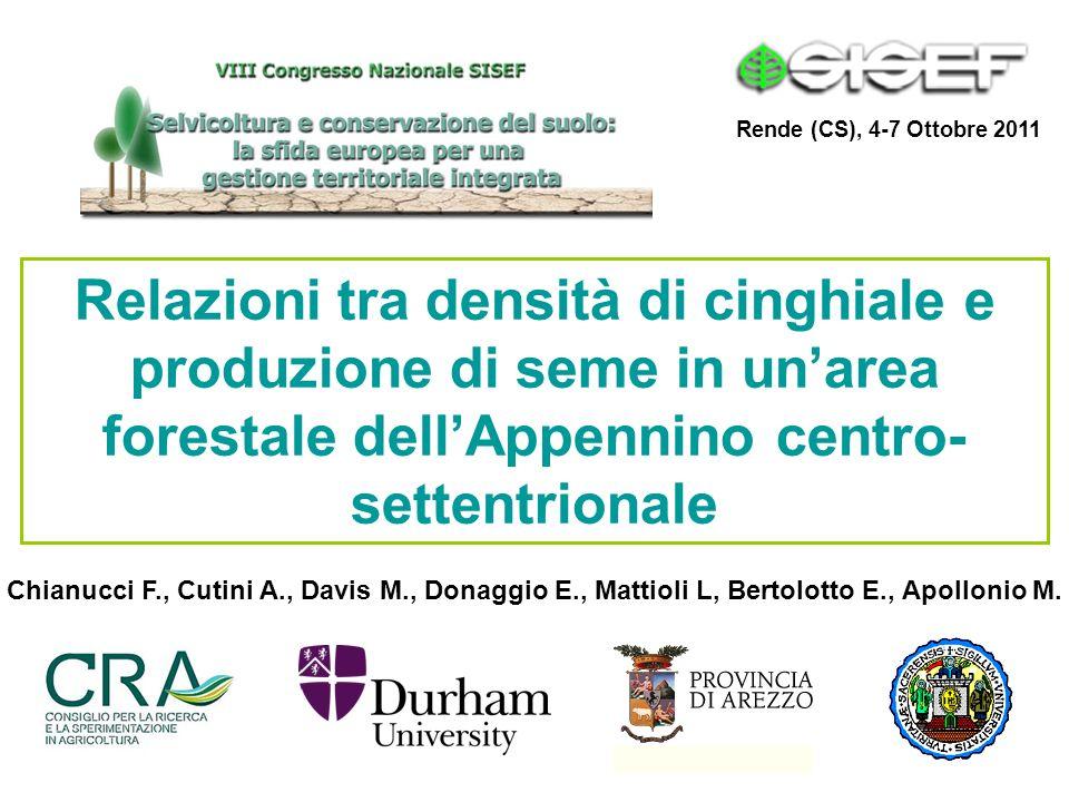 Rende (CS), 4-7 Ottobre 2011 Relazioni tra densità di cinghiale e produzione di seme in un'area forestale dell'Appennino centro-settentrionale.