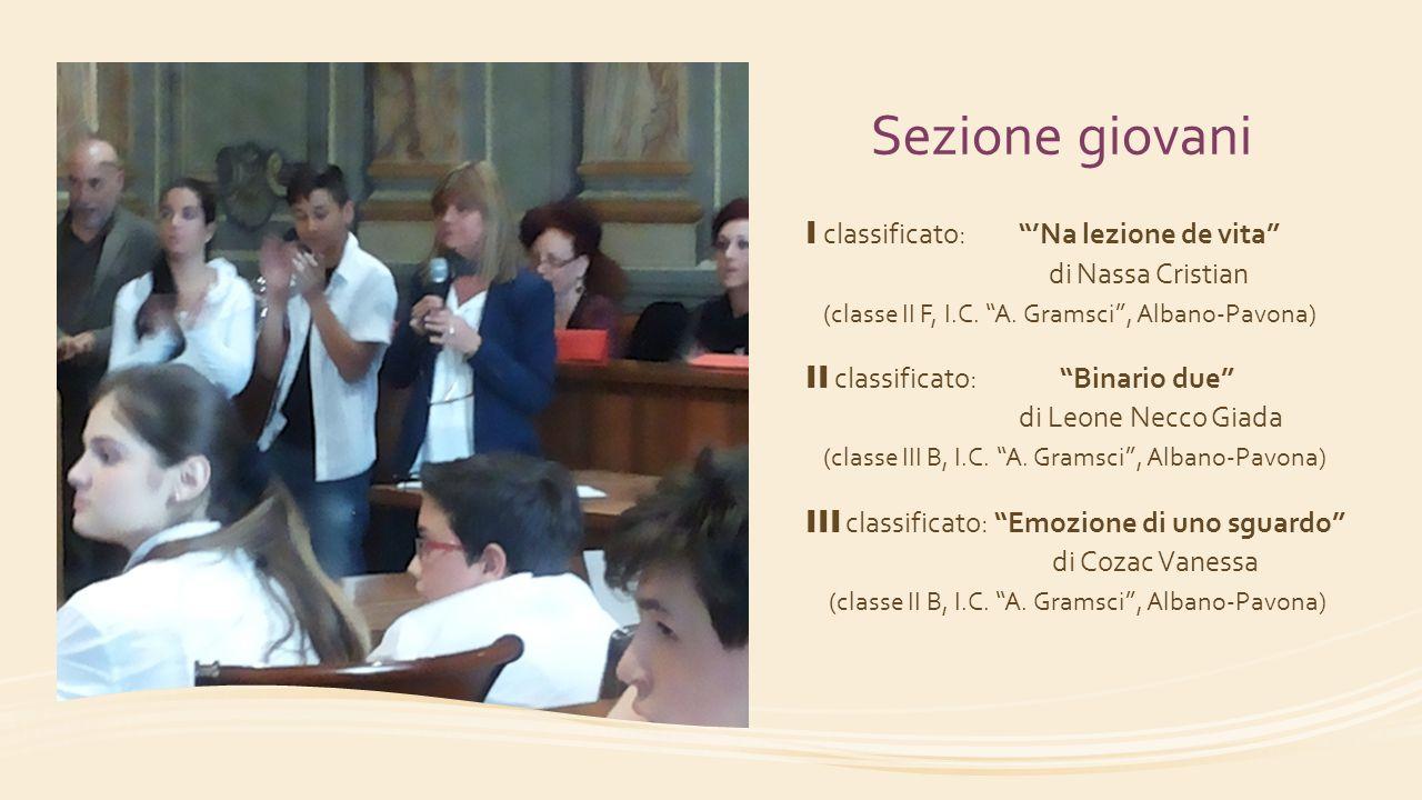 Sezione giovani I classificato: 'Na lezione de vita di Nassa Cristian (classe II F, I.C. A. Gramsci , Albano-Pavona)