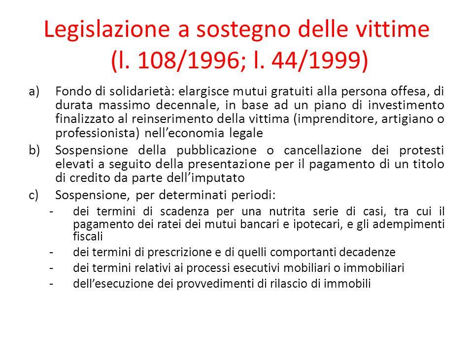 Legislazione a sostegno delle vittime (l. 108/1996; l. 44/1999)