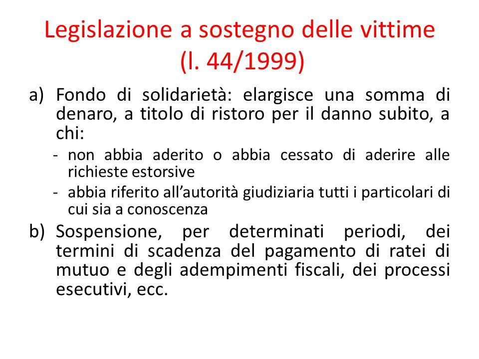 Legislazione a sostegno delle vittime (l. 44/1999)