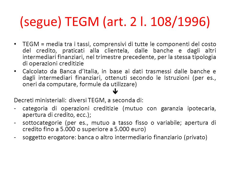 (segue) TEGM (art. 2 l. 108/1996)