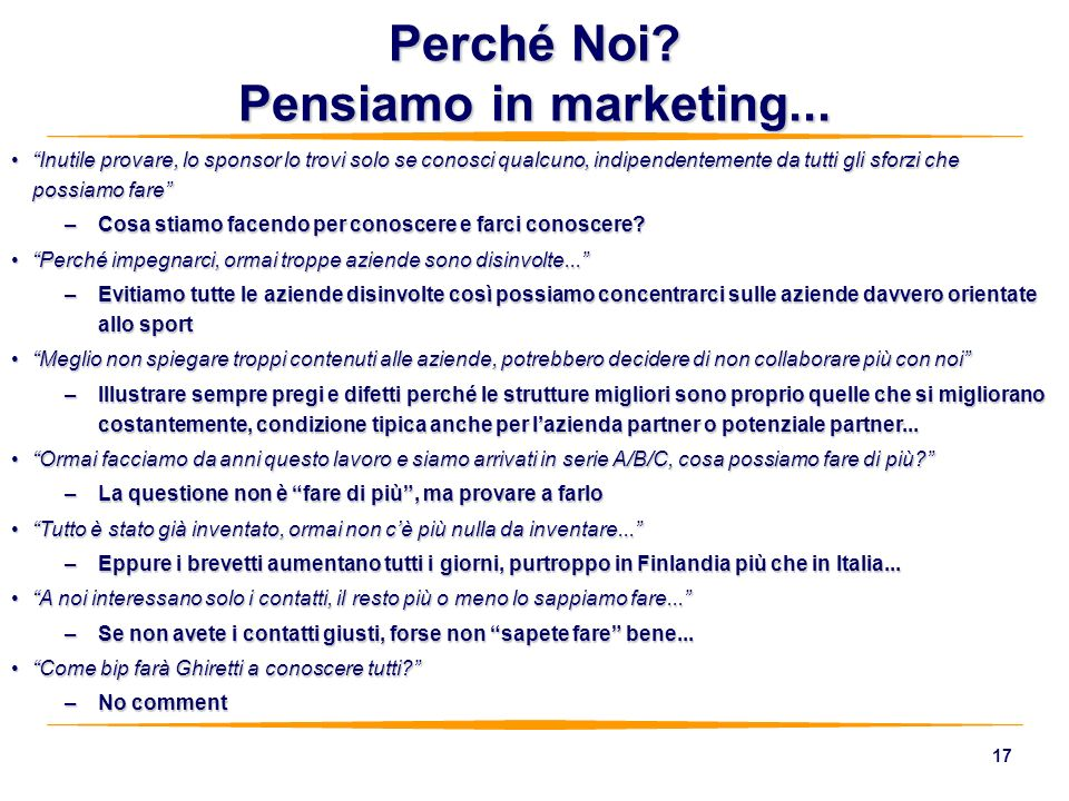 Perché Noi Pensiamo in marketing...