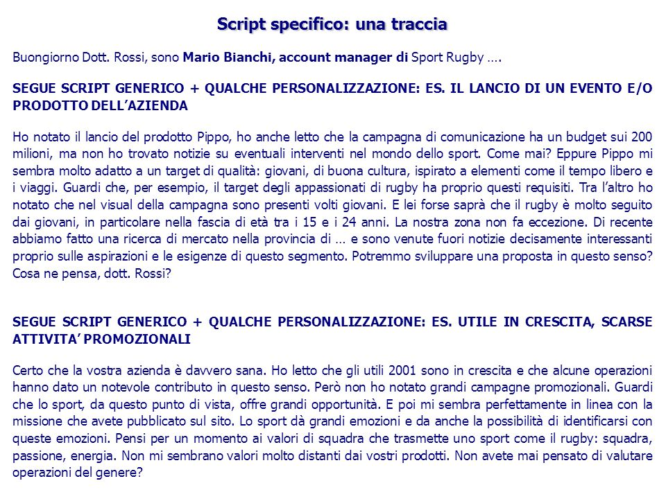 Script specifico: una traccia