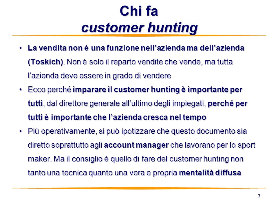 Chi fa customer hunting