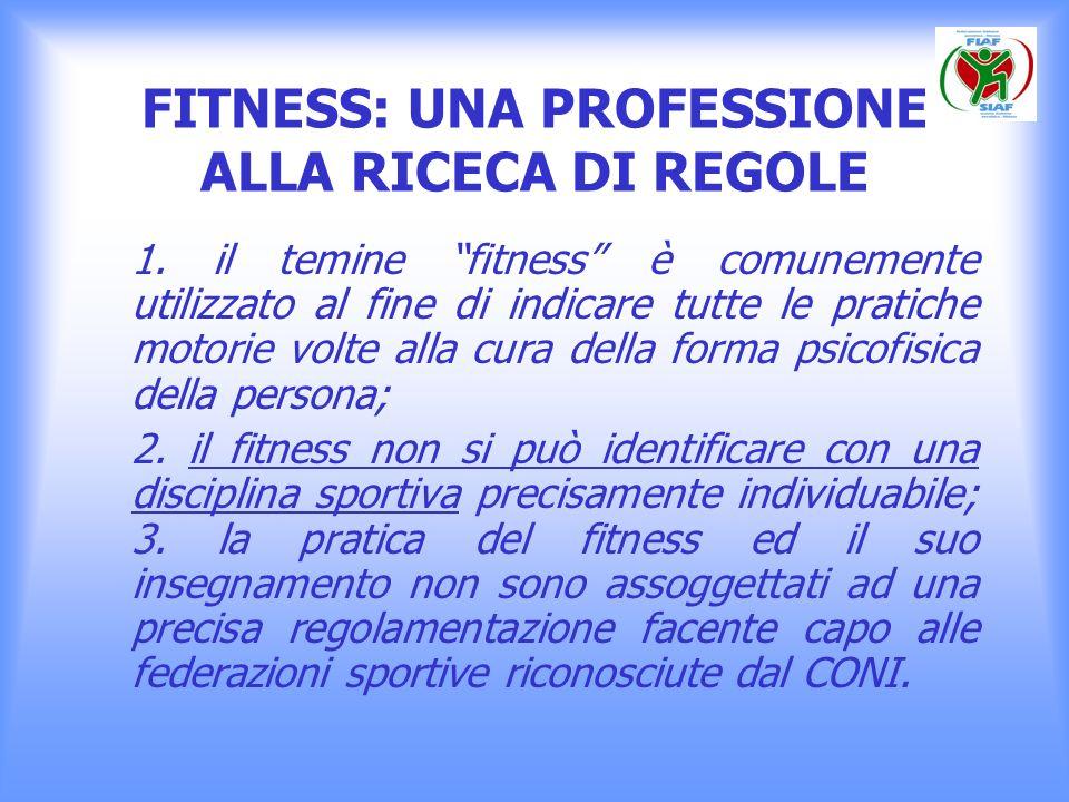FITNESS: UNA PROFESSIONE ALLA RICECA DI REGOLE