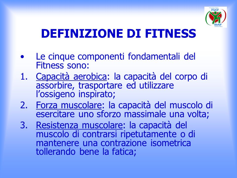 DEFINIZIONE DI FITNESS