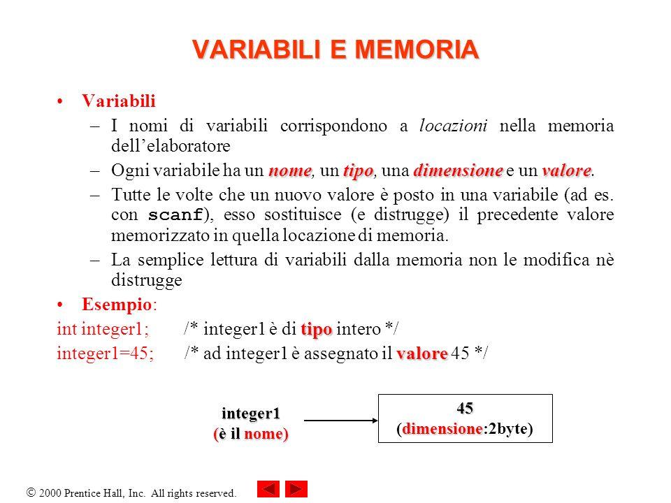 VARIABILI E MEMORIA Variabili