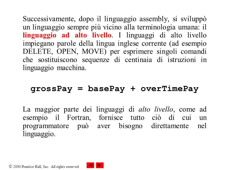 grossPay = basePay + overTimePay