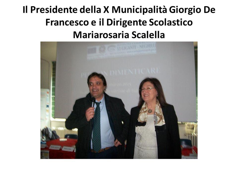 Il Presidente della X Municipalità Giorgio De Francesco e il Dirigente Scolastico Mariarosaria Scalella