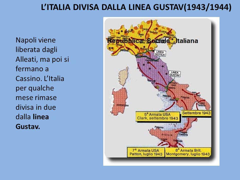 L'ITALIA DIVISA DALLA LINEA GUSTAV(1943/1944)