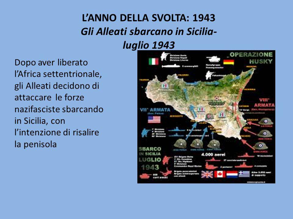 Gli Alleati sbarcano in Sicilia- luglio 1943