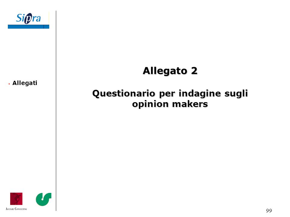 Questionario per indagine sugli opinion makers