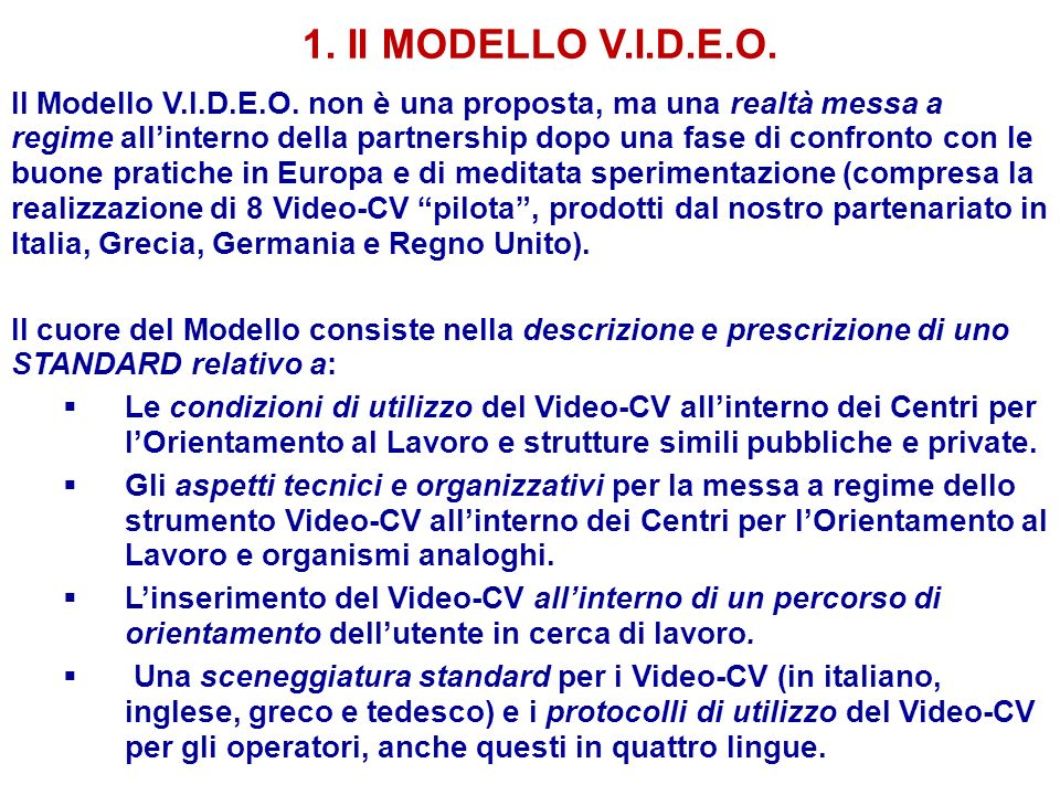 1. Il MODELLO V.I.D.E.O.
