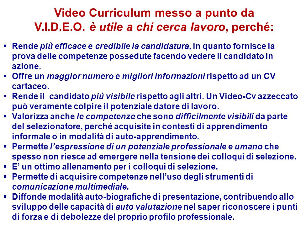 Video Curriculum messo a punto da V. I. D. E. O