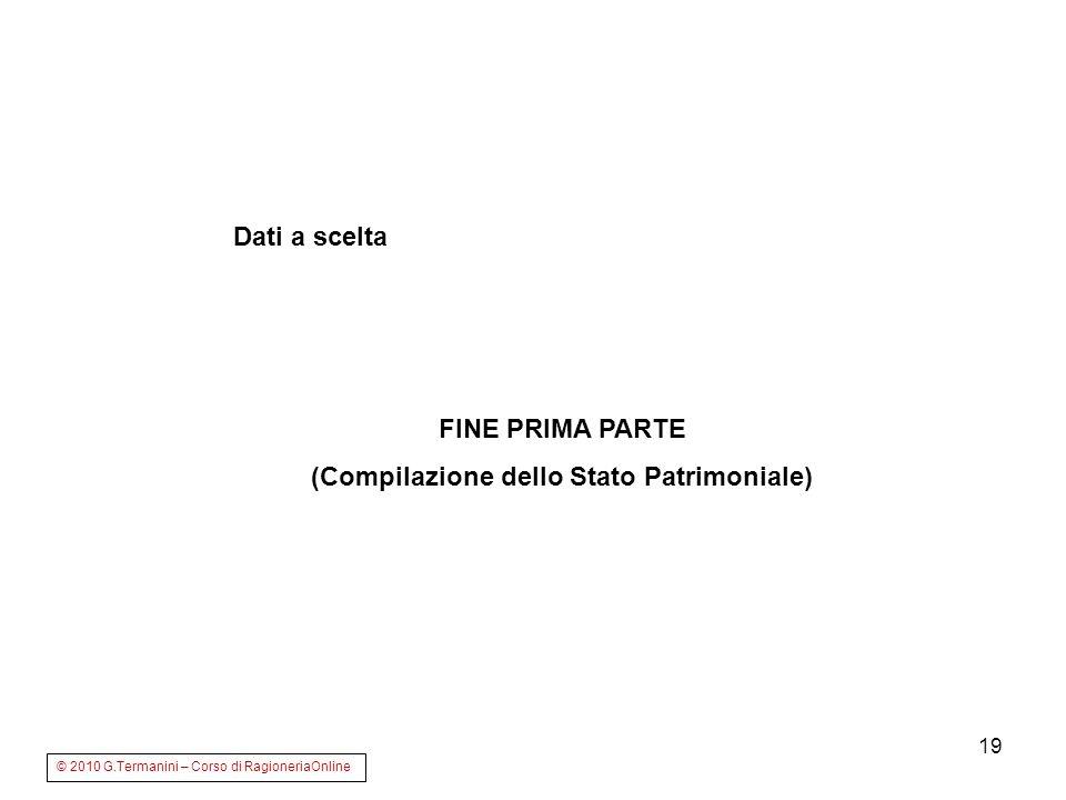 (Compilazione dello Stato Patrimoniale)