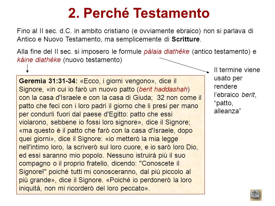 2. Perché Testamento