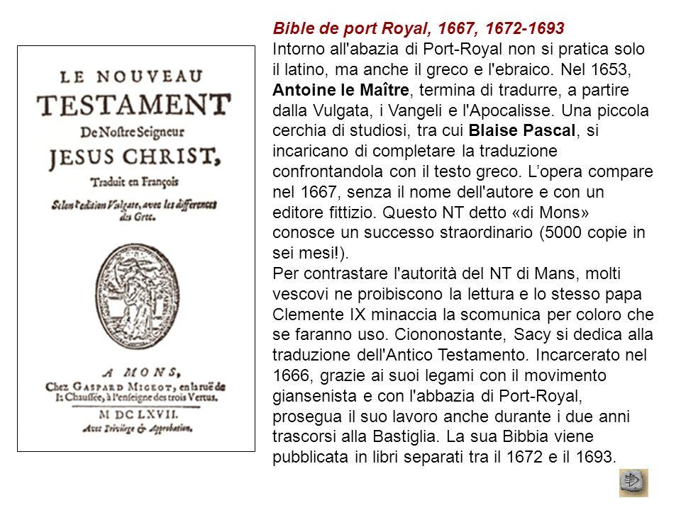 Bible de port Royal, 1667, 1672-1693