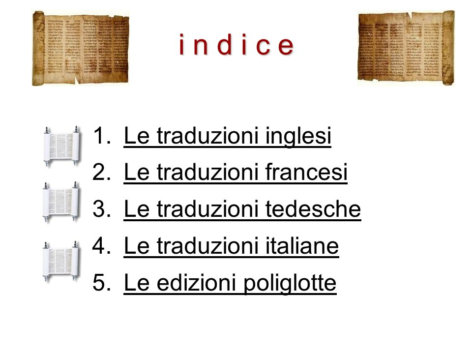 i n d i c e Le traduzioni inglesi Le traduzioni francesi