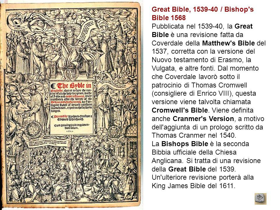 Great Bible, 1539-40 / Bishop s Bible 1568