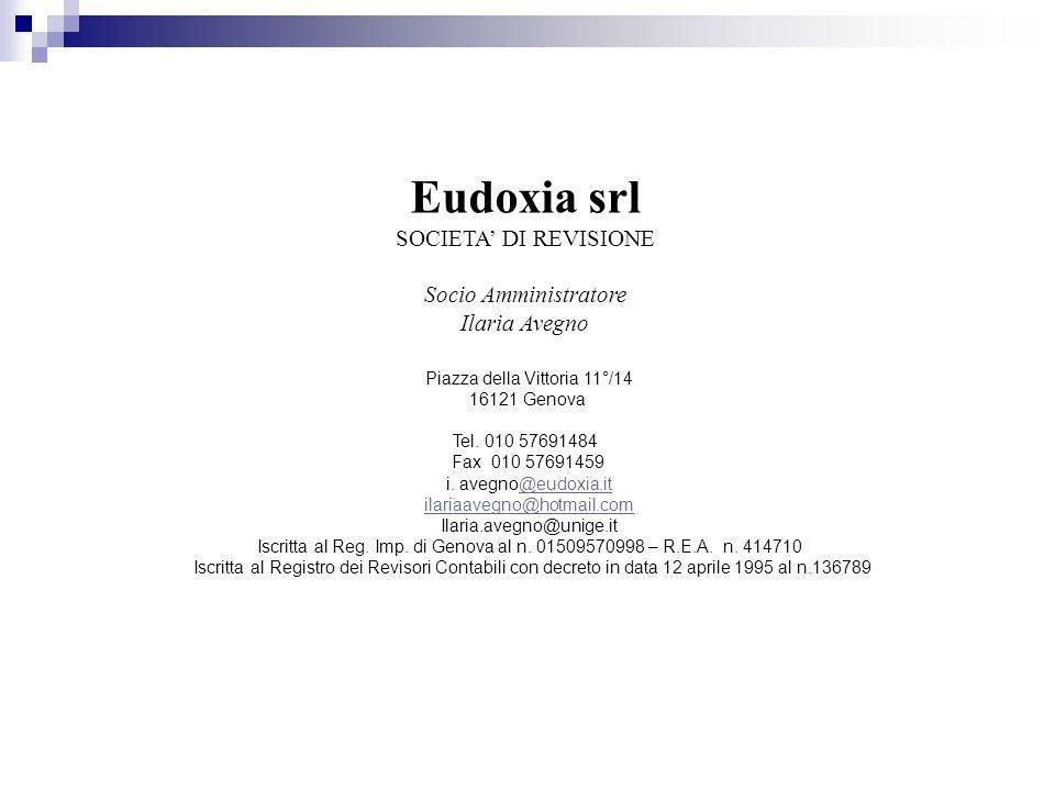 Eudoxia srl SOCIETA' DI REVISIONE Socio Amministratore Ilaria Avegno