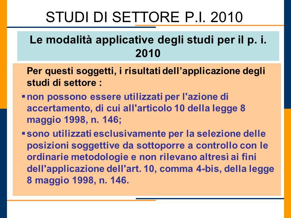 Le modalità applicative degli studi per il p. i. 2010
